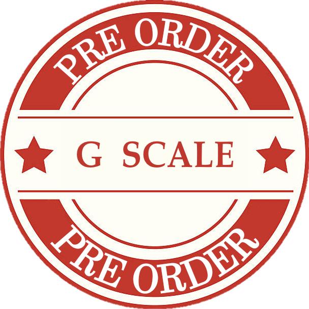 Model Train G Scale Pre Orders