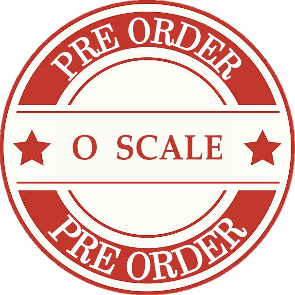 Model Train O Scale Pre Orders
