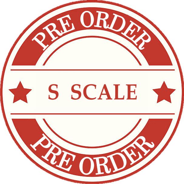 Model Train S Scale Pre Orders