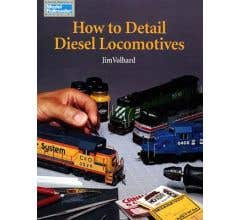 Kalmbach #12186 How to Detail Diesel Locomotives