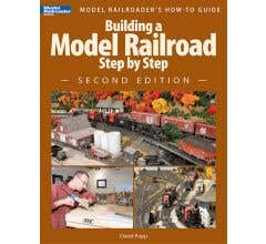 Kalmbach #12467 Building a Model Railroad Step by Step, 2nd Edition