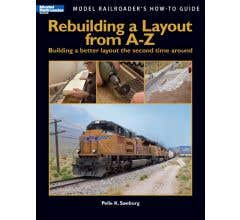 Kalmbach #12464 Rebuilding a Layout from A to Z